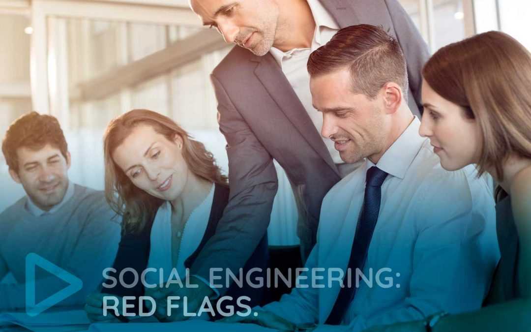 Social Engineering: Red Flags